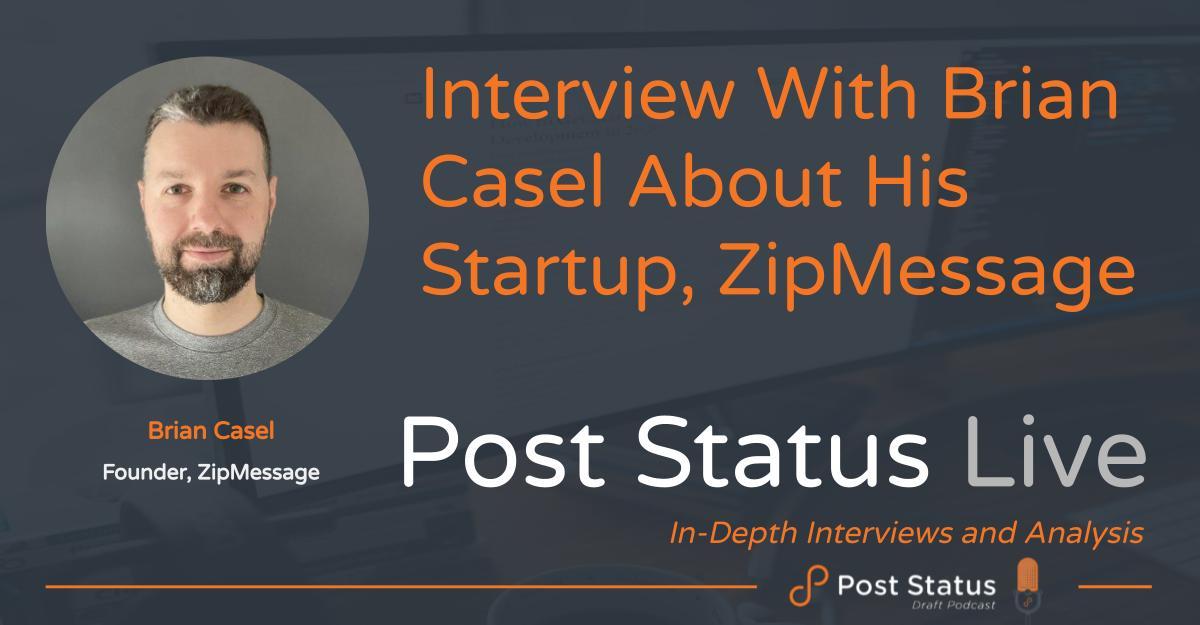 Brian Casel on ZipMessage