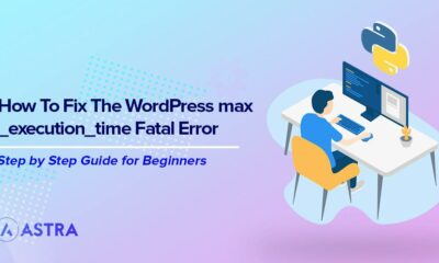 How to Fix the WordPress Fatal Error Max Execution Time Exceeded