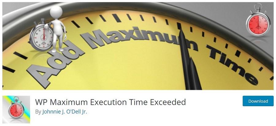 WP Maximum Execution Time Exceeded WordPress plugin
