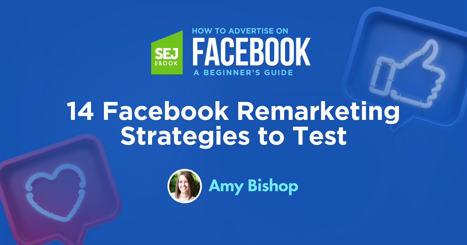 14 Facebook Remarketing Strategies to Test via @sejournal, @hoffman8