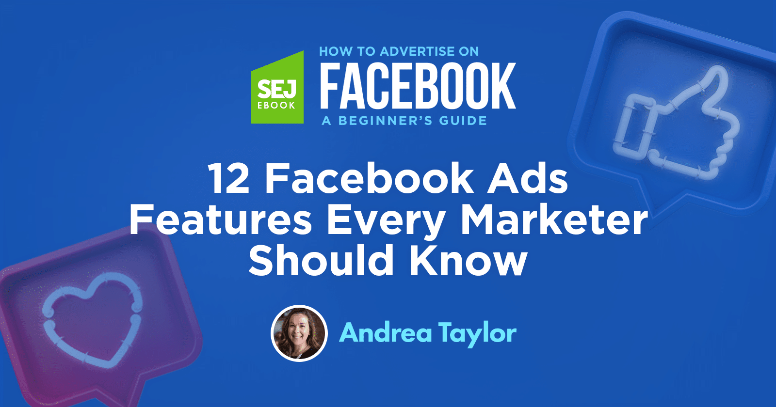 12 Facebook Ads Features Every Marketer Should Know via @sejournal, @afhammer
