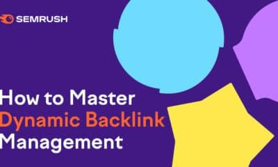 Master Dynamic Backlink Management with the Semrush Link Building Suite via @sejournal, @semrush
