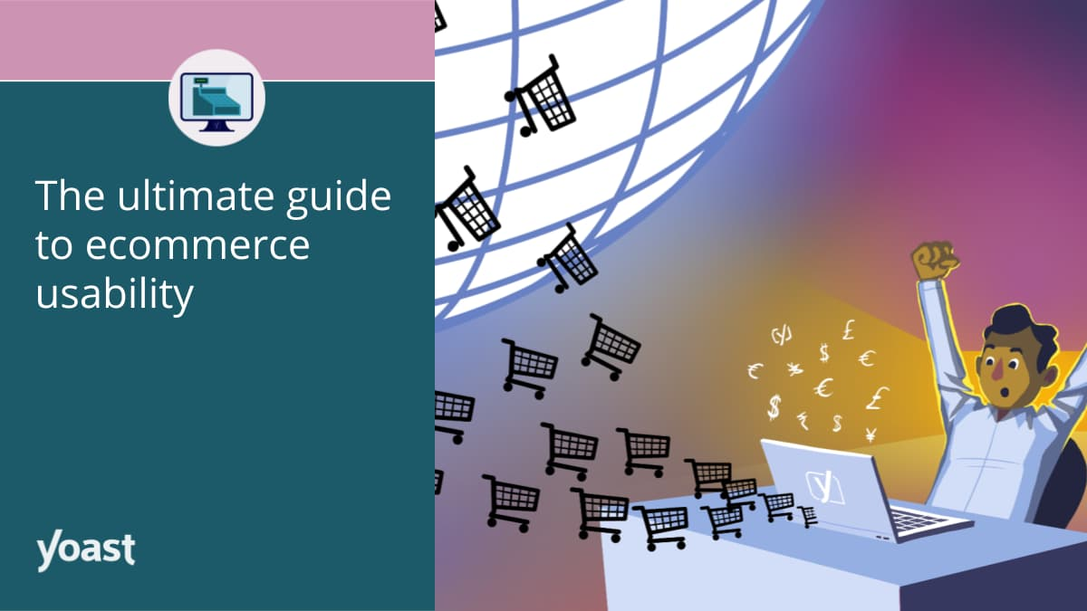 Ecommerce usability: the ultimate guide