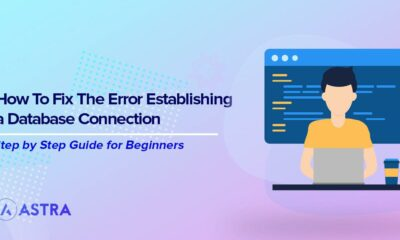7 Best Ways to Fix Error Establishing a Database Connection in WordPress