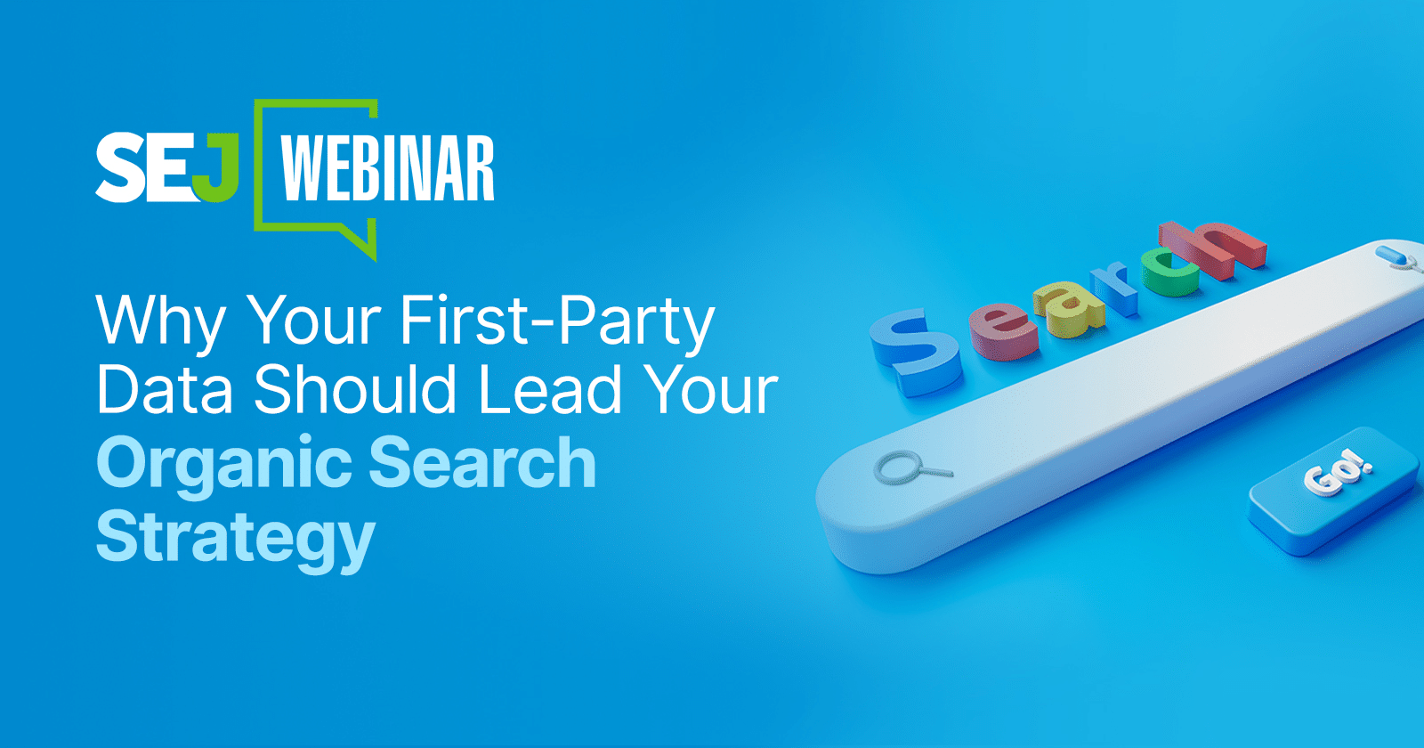Why First-Party Data Should Lead Your Organic Search Strategy [Webinar] via @sejournal, @lorenbaker