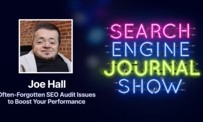Often Forgotten SEO Audit Issues to Boost Your Performance [Podcast] via @sejournal, @brentcsutoras