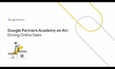 Google Partners Academy on Air: Driving Online Sales