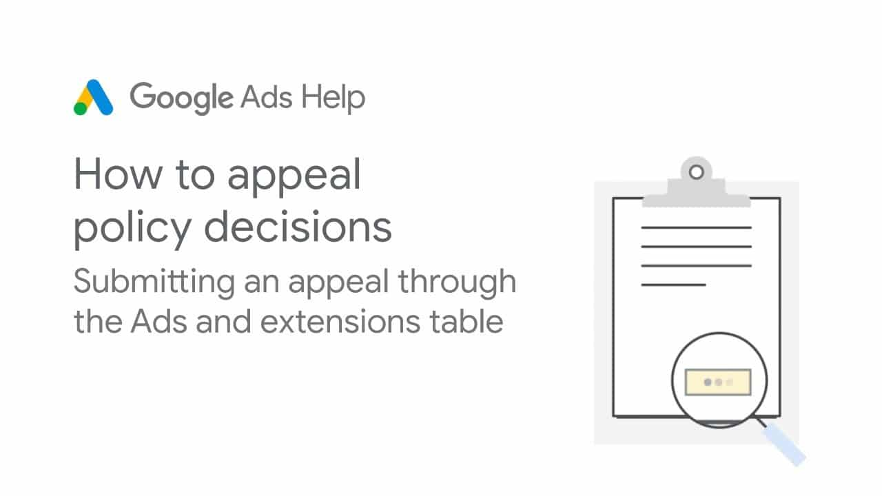 Google Ads Help: How to appeal policy decisions through the Ads and extensions table