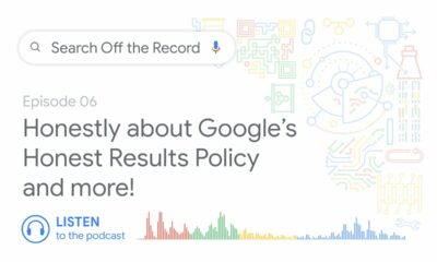 Honestly about Google's Honest Results Policy and more! | Search Off the Record podcast