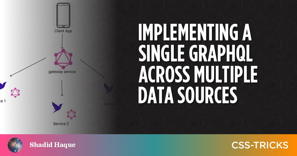 Implementing a single GraphQL across multiple data sources