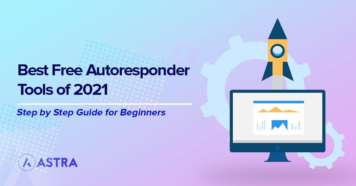 The 20 Best Free Autoresponder Tools to Use in 2021