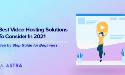 The Best Video Hosting Solutions to Consider in 2021