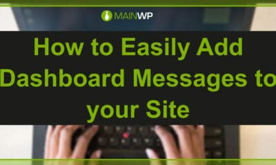 How to Easily Add Dashboard Messages to your Site
