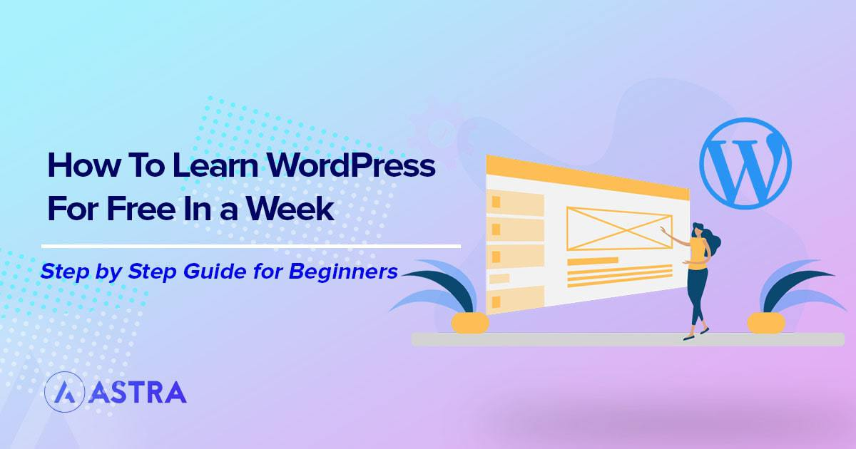 The Best Ways to Learn WordPress for Free in 2021
