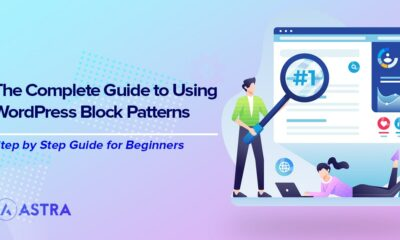 The Complete Guide to Using WordPress Block Patterns