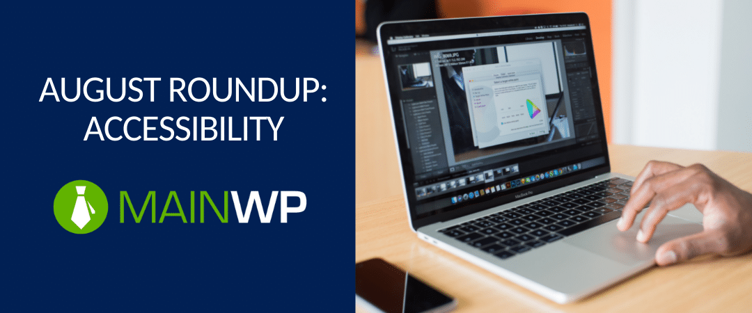 Featured image: august roundup accessibility