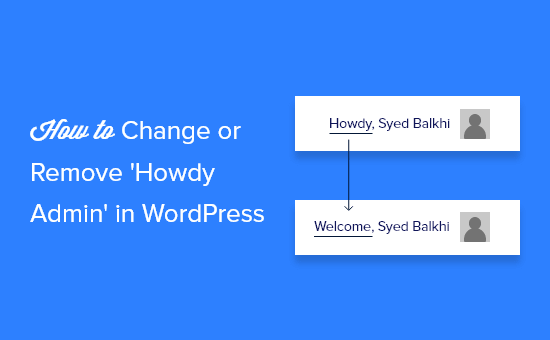 How to Change or Remove Howdy Admin in WordPress