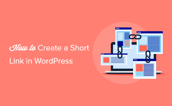 How to Create a Short Link in WordPress