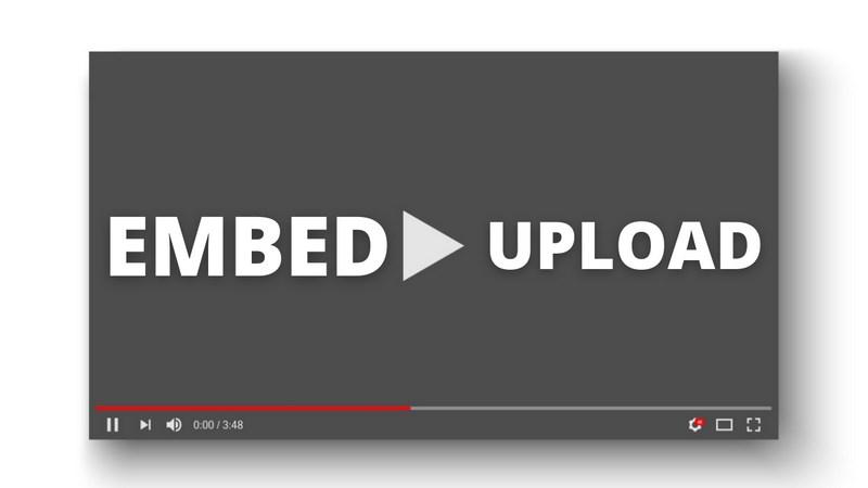 embed vs upload