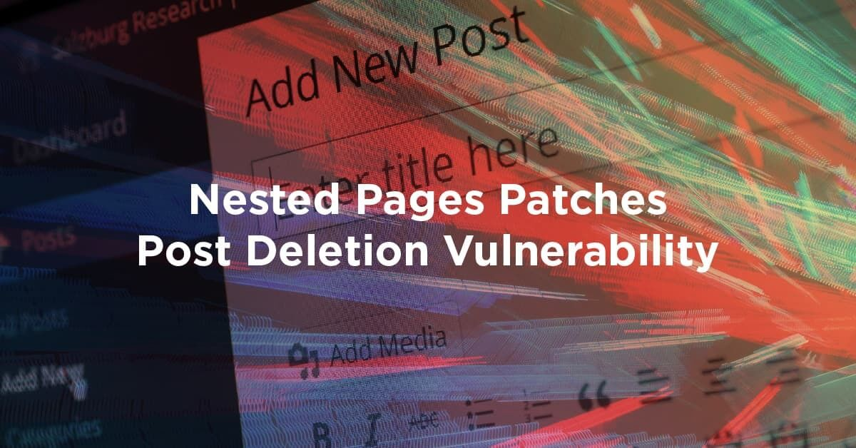 Nested Pages Patches Post Deletion Vulnerability