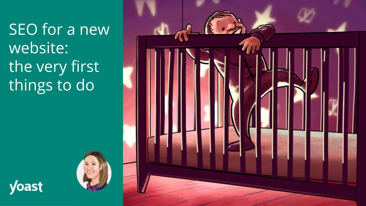 SEO for a new website: the very first things to do
