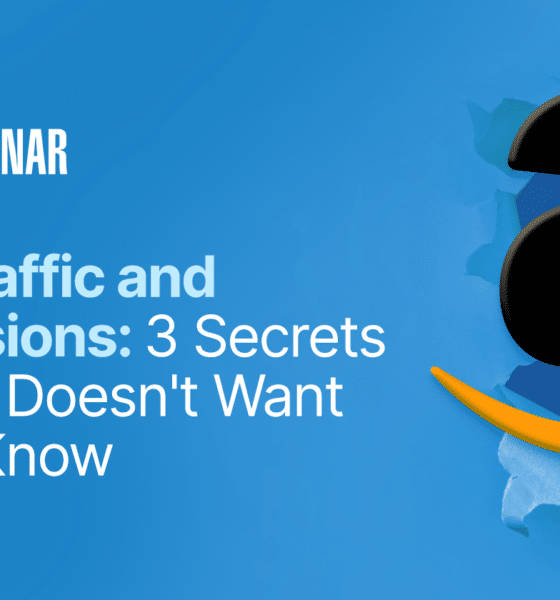 3 Traffic & Conversion Secrets Amazon Doesn't Want You To Know [Webinar] via @sejournal, @hethr_campbell