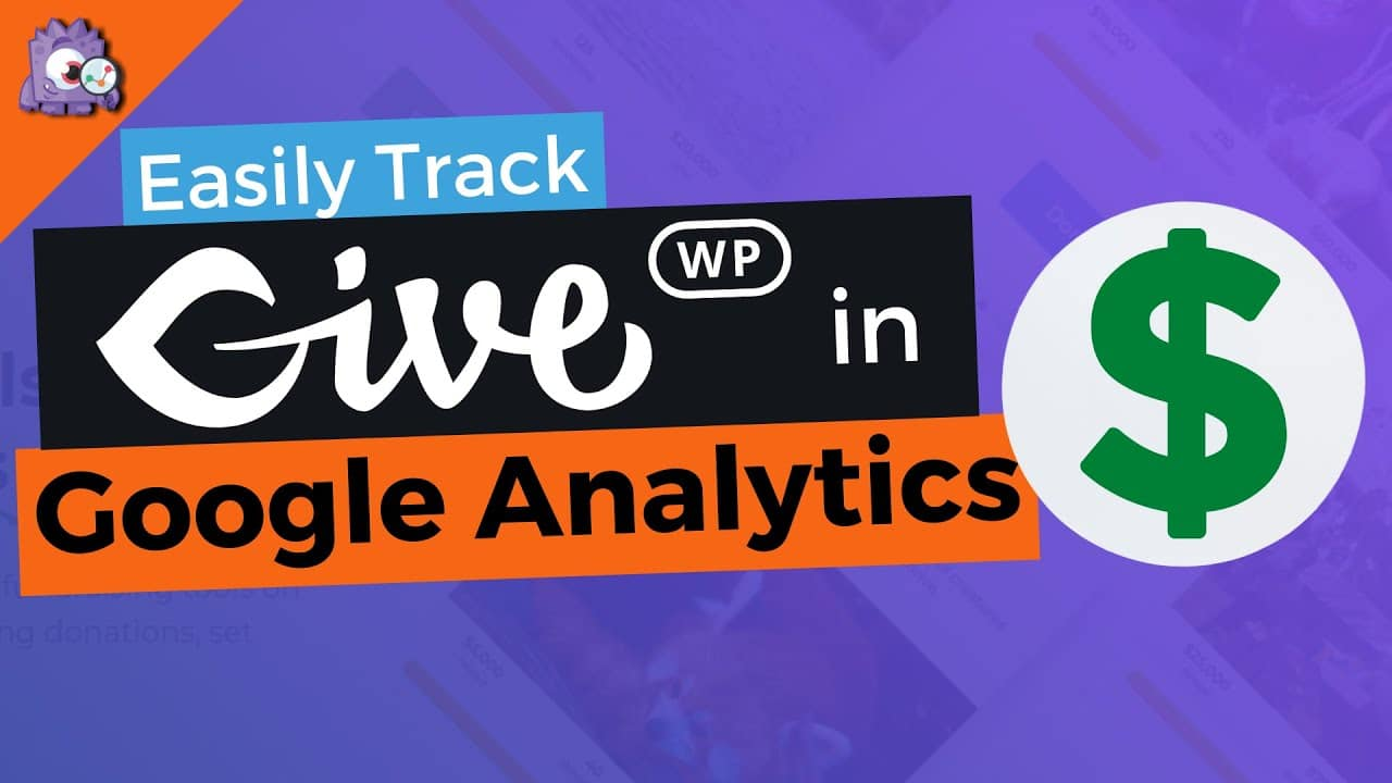 How To Track GiveWP with Google Analytics
