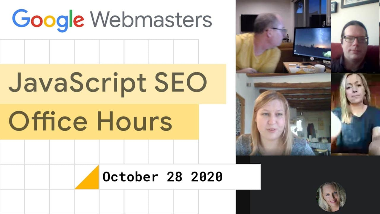 JavaScript SEO office hours October 28th, 2020