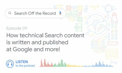 How technical Search content is written and published at Google and more! | Search Off the Record