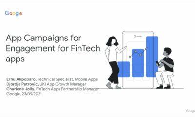 Google Fintech apps webinar #3: Re-engagement and ACe for Fintech apps
