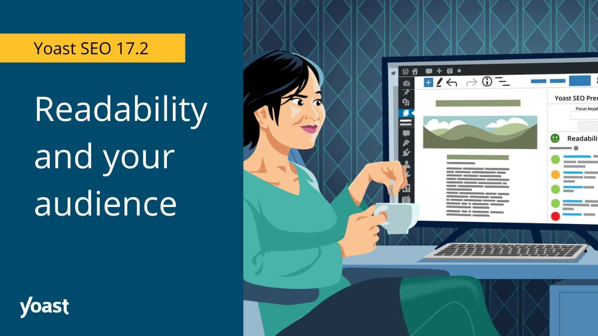 Yoast SEO 17.2: Readability helps your audience understand