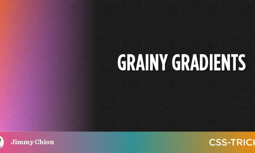 Grainy Gradients