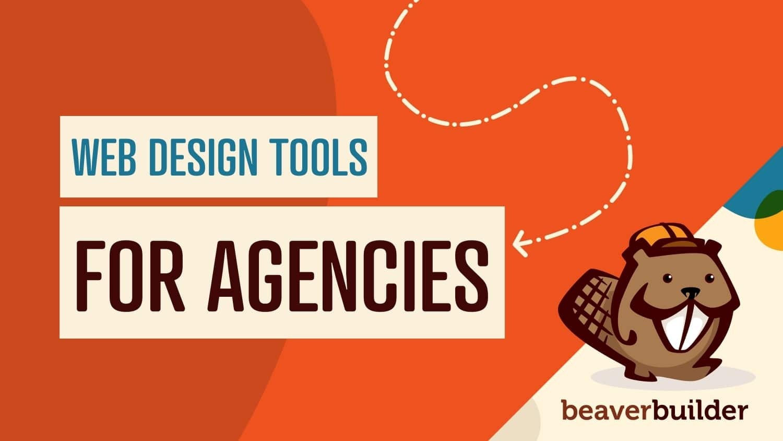 8 essential web design tools for agencies