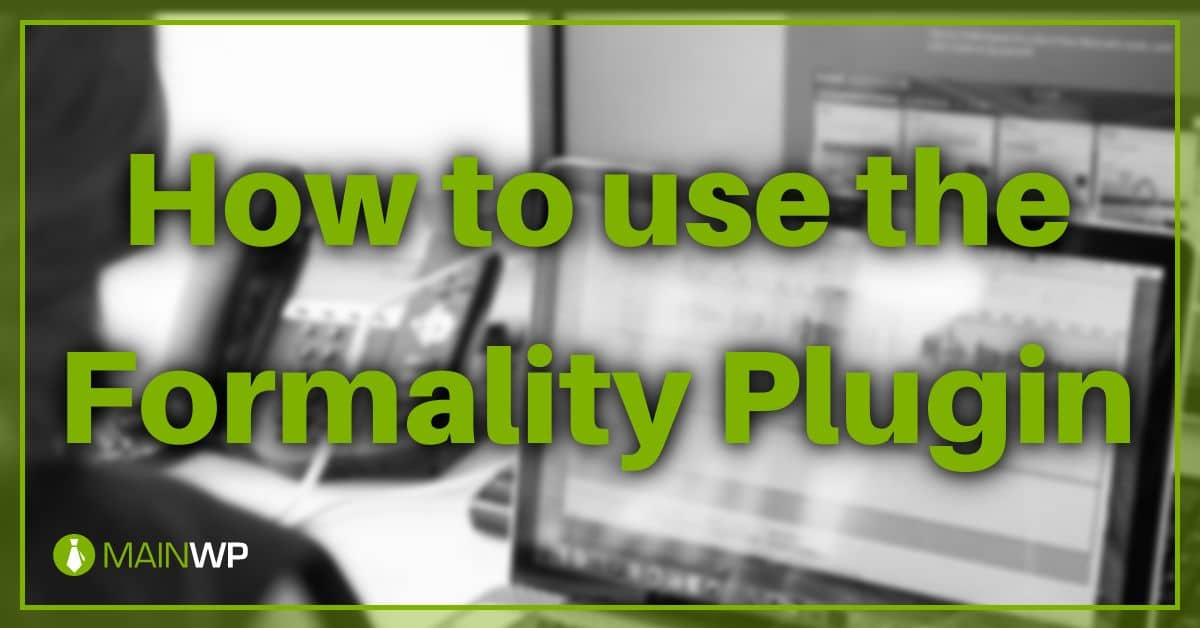 How to use the Formality Plugin on your Site