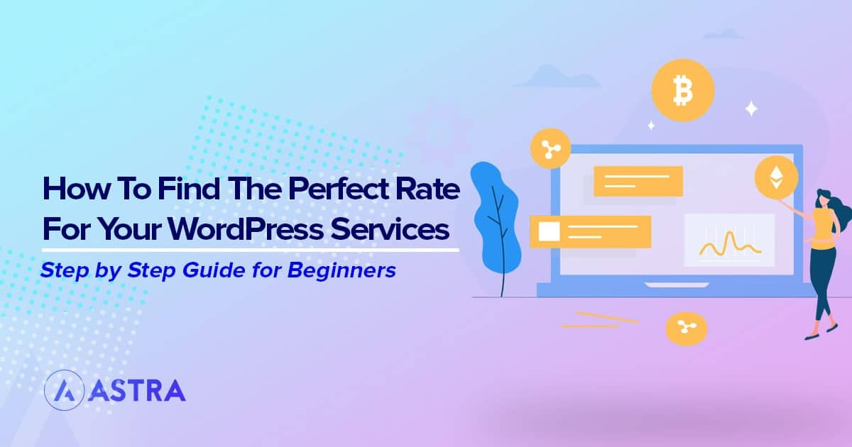 How to Find the Perfect Rate for Your WordPress Services