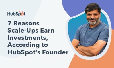 7 Reasons Scale-Ups Earn Investments, According to HubSpot's Founder