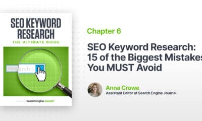 SEO Keyword Research: 15 of the Biggest Mistakes You MUST Avoid via @sejournal, @annaleacrowe