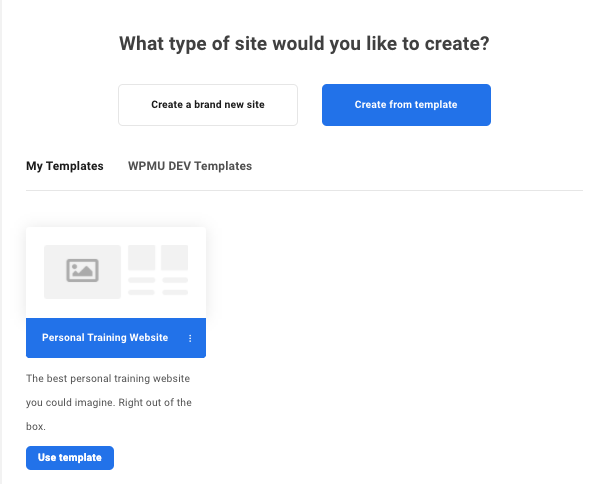A screen showing how you can select to create a site based on one of your custom-made templates