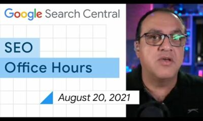 English Google SEO office-hours from August 20, 2021