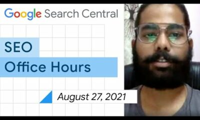 English Google SEO office-hours from August 27, 2021