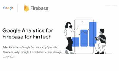 Google Fintech apps webinar #5: Google Analytics for Firebase for FinTech