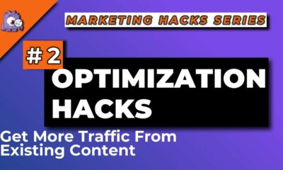 Optimization Hacks Get More Traffic From Existing Content