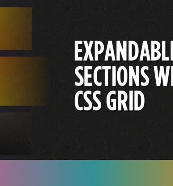 Expandable Sections Within a CSS Grid