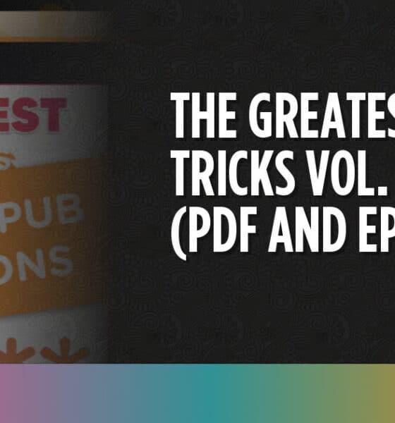 The Greatest CSS Tricks Vol. I eBook (PDF and EPUB)