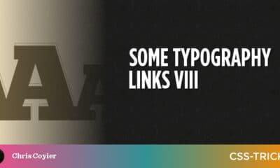 Some Typography Links VIII