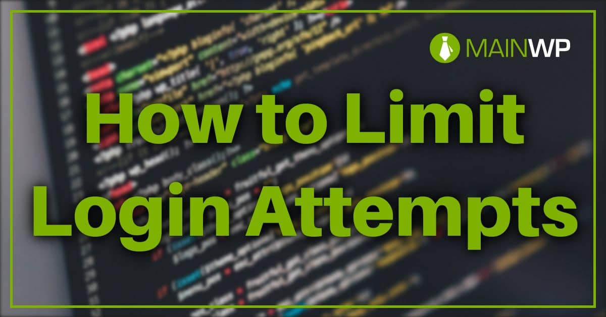 How to Limit Login Attempts on Your Site