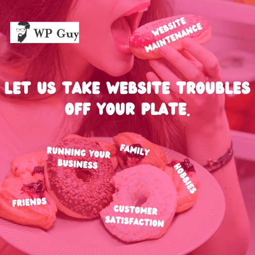 Is your plate feeling a little full these days? Let WP Guy handle your website maintenance so you can focus on the things that matter to you most. Sch...