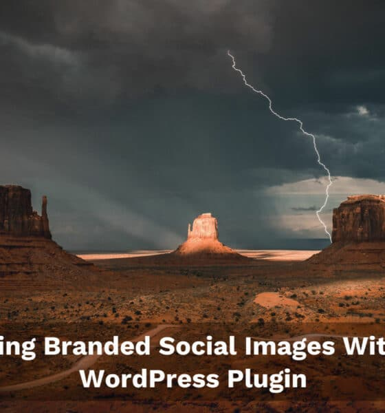Branded Social Images, a New Plugin for Generating Per-Post Open Graph Images
