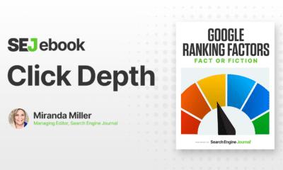 Click Depth: Is It a Google Ranking Factor? via @sejournal, @mirandalmwrites