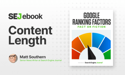 Content Length: Is It a Google Ranking Factor? via @sejournal, @MattGSouthern